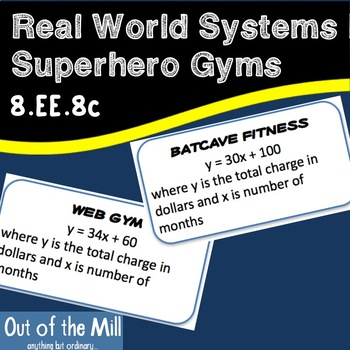 8.EE.8 Real World Systems I: Superhero Gyms