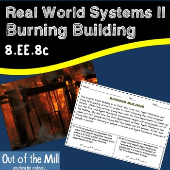 8.EE.8 Real World Systems II: Burning Building