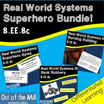 8.EE.8 Real World Systems Superhero Bundle!