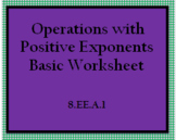 8.EE.1 Operations with Positive Exponents Worksheet -Basic