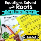8.EE.A.2 Equations Solved with Square Roots and Cube Roots