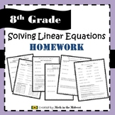 Solving Linear Equations Homework - 8.EE.7 {EDITABLE}