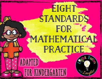 Eight Mathematical Practice Standards - Common Core - Adapted for Kindergarten