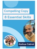 8 Essentials Skills for Writing Compelling Copy with Joshu