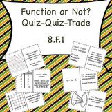 8.F.1 Function or Not? Quiz-Quiz-Trade