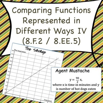 8.F.2 Comparing Functions Represented in Different Ways IV