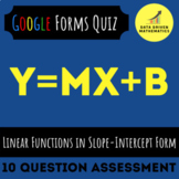 8.F.4 - Linear Functions with Slope-Intercept Form Quiz (Google Forms + Paper)