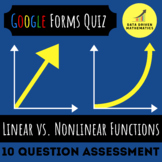 8.F.3 - Linear vs. Nonlinear Functions Quiz (Google Forms + Paper)