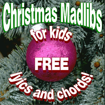 8 Fun Christmas Madlibs for Kids w Guitar Chords Teaches English Language Skills