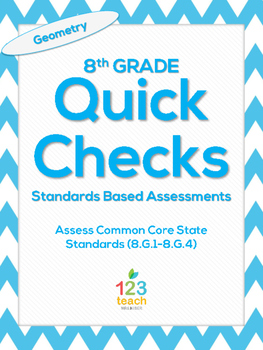 8.G.1-8.G.4 Geometry Common Core Quick Check Mini Assessments
