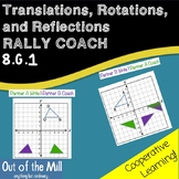 8.G.1 Translations, Rotations, and Reflections: Rally Coach