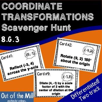 8.G.3 Coordinate Transformations Scavenger Hunt