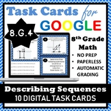 8.G.4 Digital Task Cards, Describing Sequences of Similar Figures