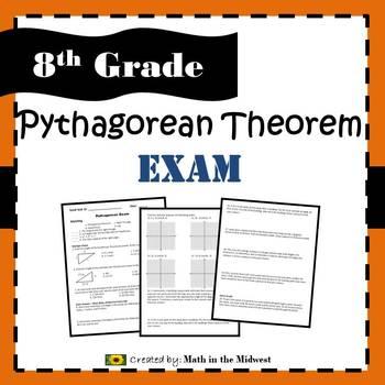 Pythagorean Theorem Exam - 8.G.6, 8.G.7, 8.G.8