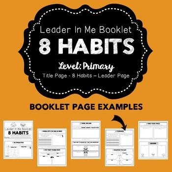 8 Habits: Leader In Me Booklet- Primary
