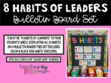 8 Habits of Leaders { Bulletin Board Letters + Posters }