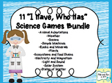 "11 ""I Have, Who Has"" Science Games"