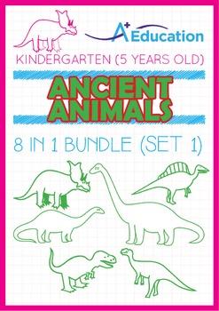 8-IN-1 BUNDLE - Ancient Animals (Set 1) - Kindergarten, K3 (5 years old)