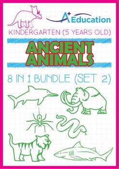 8-IN-1 BUNDLE - Ancient Animals (Set 2) - Kindergarten, K3
