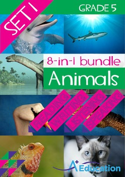 8-IN-1 BUNDLE- Animals (Set 1) – Grade 5