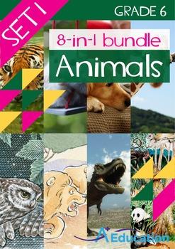 8-IN-1 BUNDLE- Animals (Set 1) – Grade 6