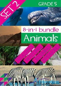 8-IN-1 BUNDLE- Animals (Set 2) – Grade 5