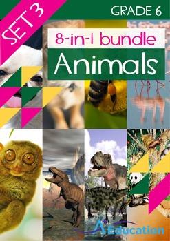 8-IN-1 BUNDLE- Animals (Set 3) – Grade 6