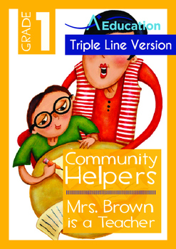 8-IN-1 BUNDLE - Community Helpers (Set 1) Grade 1 ('Triple-Track Writing Lines')