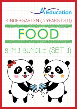 8-IN-1 BUNDLE - Food (Set 1) - Kindergarten, K1 (3 years old)