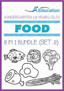 8-IN-1 BUNDLE - Food (Set 2) - Kindergarten, K2 (4 years old)