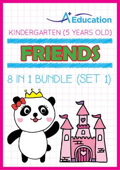 8-IN-1 BUNDLE - Friends (Set 1) - Kindergarten, K3 (5 years old)