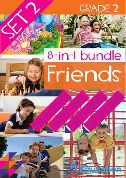 8-IN-1 BUNDLE- Friends (Set 2) - Grade 2