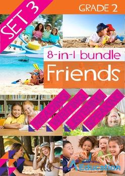 8-IN-1 BUNDLE- Friends (Set 3) - Grade 2