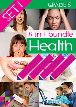 8-IN-1 BUNDLE - Health (Set 1) - Grade 5