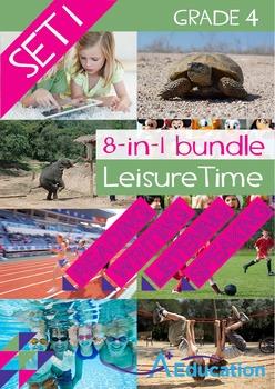 8-IN-1 BUNDLE - Leisure Time (Set 1) - Grade 4