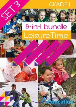 8-IN-1 BUNDLE - Leisure Time (Set 3) - Grade 1