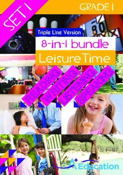 8-IN-1 BUNDLE - Leisure Time (Set 1) Grade 1 ('Triple-Trac