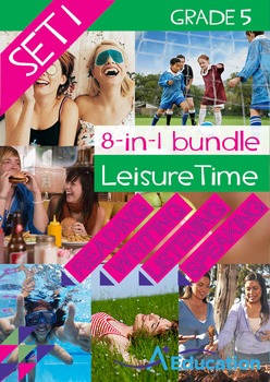 8-IN-1 BUNDLE - Leisure Time (Set 1) - Grade 5