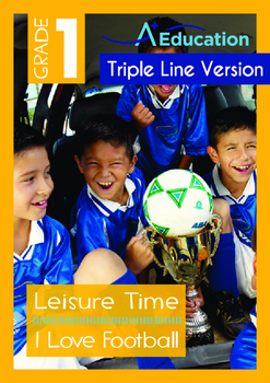 8-IN-1 BUNDLE - Leisure Time (Set 3) Grade 1 ('Triple-Track Writing Lines')