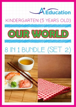 8-IN-1 BUNDLE - Our World (Set 2) - Kindergarten, K3 (5 years old)