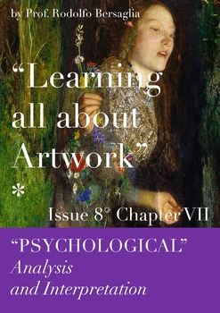 "8 ""Learning all about Artworks"" - Ch VII - Psychological analysis"