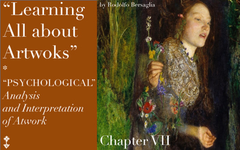 "8 ""Learning all about Artworks"" - Chapter VII - Psychological analysis"