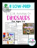 8 Low Prep STEM/ STEAM Dinosaur Activities Preschool, PreK, K, 1, 2, Homeschool