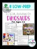 8 Low Prep STEM/ STEAM Dinosaur Activities Preschool, PreK