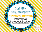 8 Math: Classifying Rational and Irrational Numbers Foldable/Graphic Organizer
