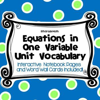 8 Math Vocabulary: EQUATIONS IN ONE VARIABLE (Word Wall and INB Pages)