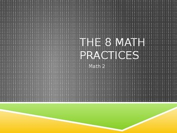 8 Math Practices Lesson Plan Bundle!! (PPT, Guided Notes, Homework)
