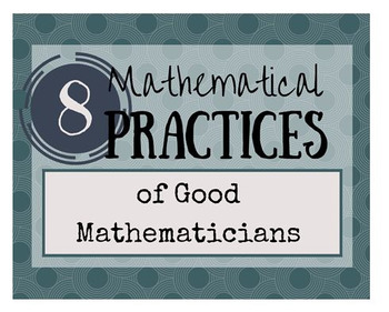 8 Mathematical Practices Classroom Posters and Student Handout