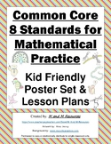 8 Mathematical Practices Lessons and Poster Set - Kid Friendly!