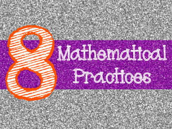 8 Mathematical Practices Orange and Purple Glitter (Common Core)